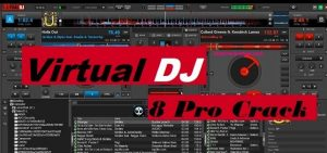 Virtual DJ 2021 Crack Build 6106 Full Serial Key [Latest Version]